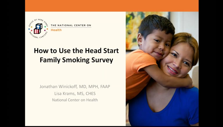 How to Use the Head Start Smoking Survey