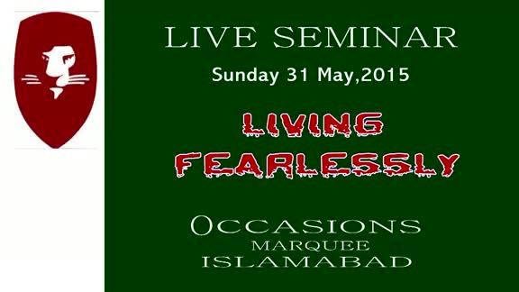 Islamabad 31 May 2015 Living Fearlessly