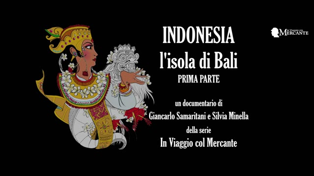 Video: In viaggio col mercante: Indonesia e Bali, prima parte