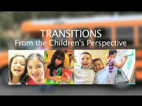 Transitions: From the Children's Perspective