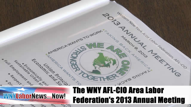 Western New York Labor News… NOW! - (March/April 2013 Edition) - Segment I