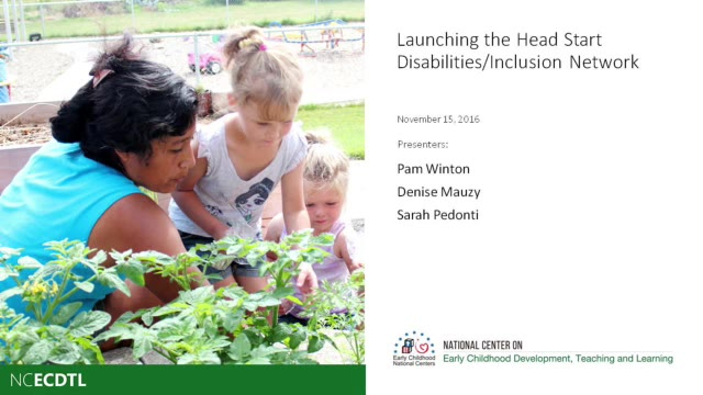 Launching the Head Start Disabilities/Inclusion Network