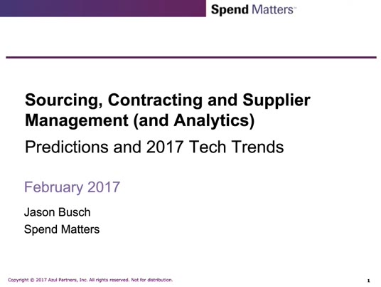 Sourcing, Contract and Supplier Management - Predictions and 2017 Tech Trends slide image