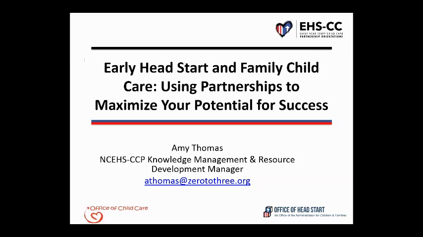Early Head Start and Family Child Care: Using Partnerships to Maximize Your Potential for Success