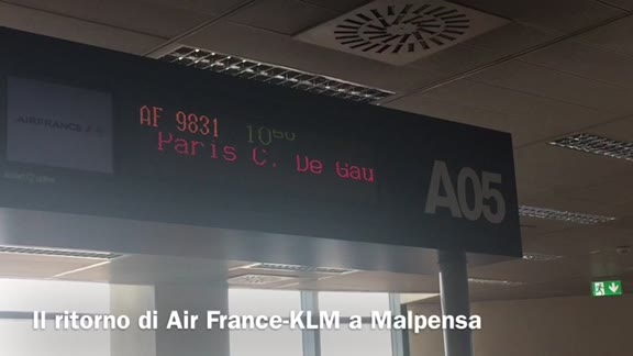 Video: Air France e KLM tornano a Milano Malpensa