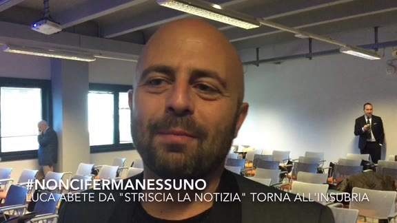 Video: #noncifermanessuno, Luca Abete da Striscia all'Insubria