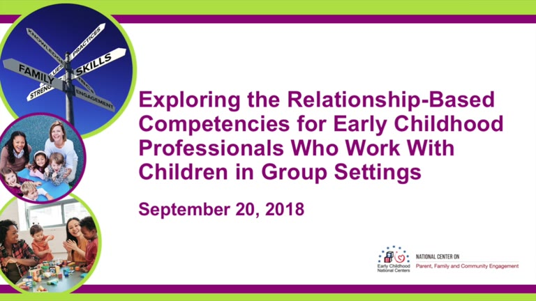 Exploring the Relationship-Based Competencies for Early Childhood Professionals Who Work with Children in Group Settings