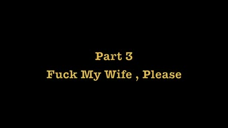 F My Wife - Part 3