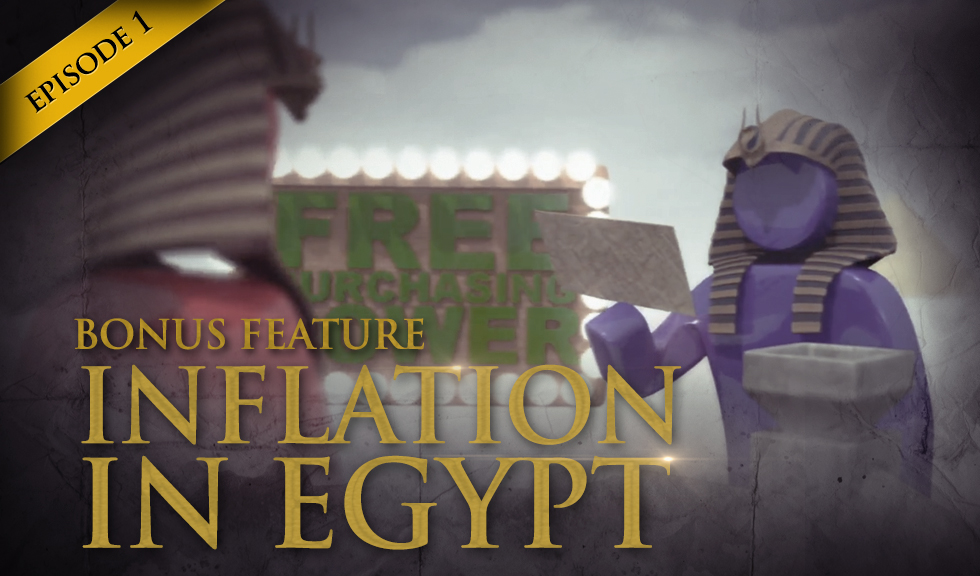 HSOM Episode 1 Bonus Feature: Inflation in Egypt