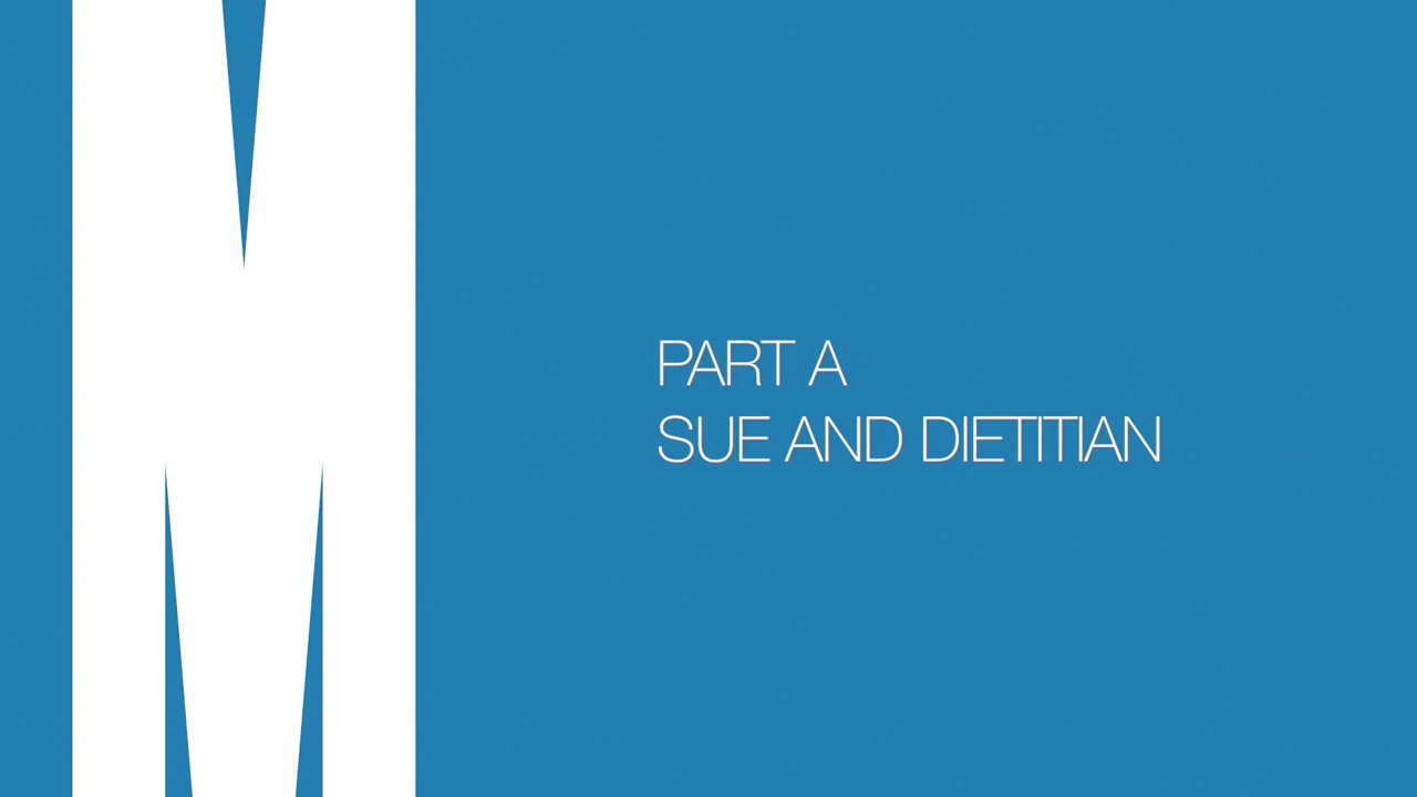 Part A: Sue and dietitian
