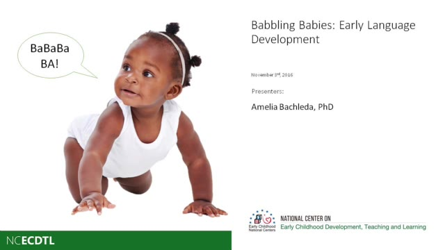 Babbling Babies: Early Language Development