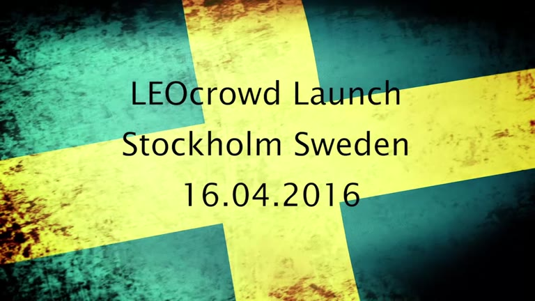 LEO Crowd Launch in Sweden April 2016