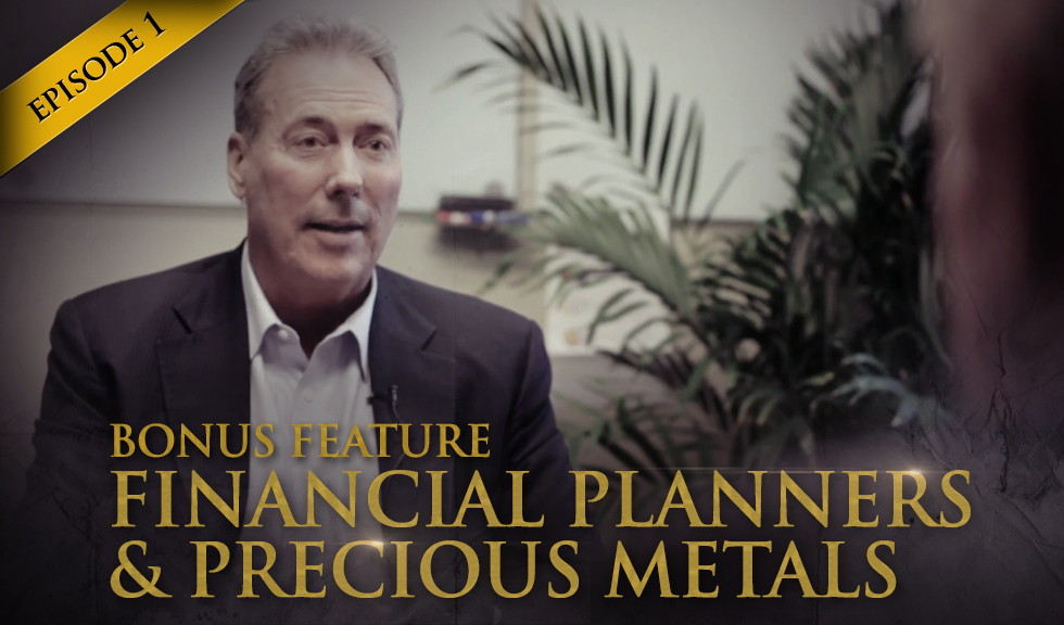 HSOM Episode 1 Bonus Feature: Financial Planners and Precious Metals