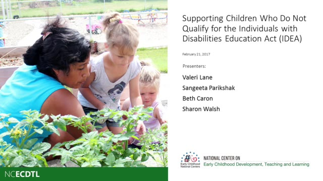 Supporting Children Who Do Not Qualify for the Individuals with Disabilities Act (IDEA)