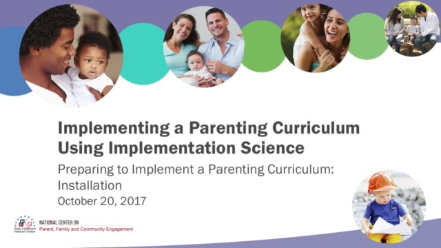 Preparing to Implement a Parenting Curriculum: Installation