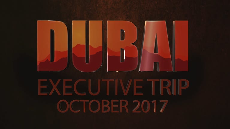 LEO Dubai Executive Trip October 2017