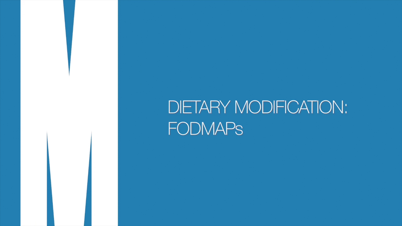 Dietary modification: FODMAPs