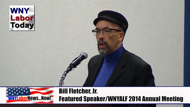 Western New York Labor News� NOW! - Bill Fletcher