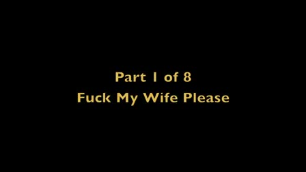 F My Wife - Part 1