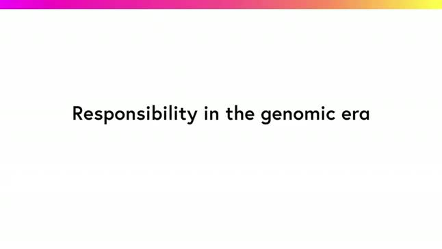 Responsibility in the genomic era