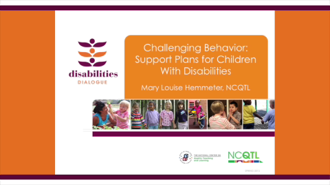 Challenging Behavior: Support Plans for Children with Disabilities