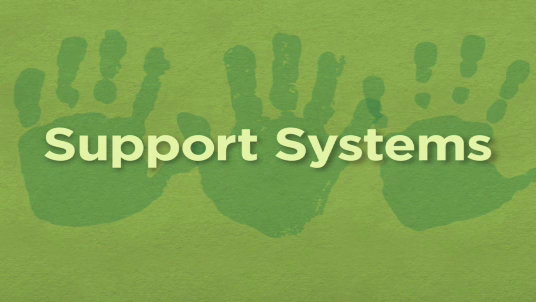 Lessons in Leadership: Chapter 5: Support Systems