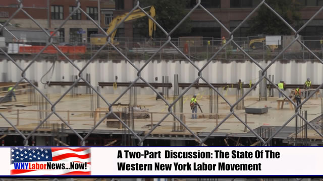 Western New York Labor News� NOW! - (September 2013 Edition) - Segment III