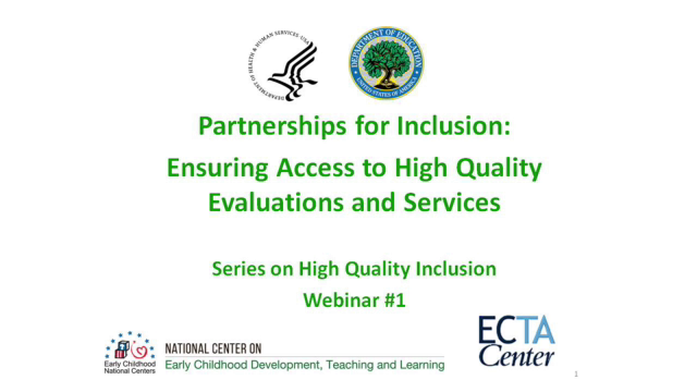 Partnerships for Inclusion: Ensuring Access to High Quality Evaluation and Services