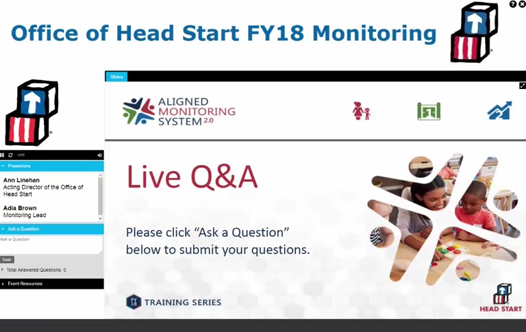 Office of Head Start FY 18 Monitoring Kickoff: Questions and Answers