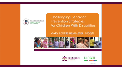 Challenging Behavior: Prevention Strategies for Children with Disabilities