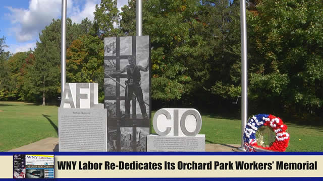 Western New York Labor News� NOW! - WNY Labor Re-Dedicates Its Orchard Park Workers' Memorial