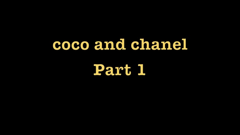 Coco and Chanel - Part 1