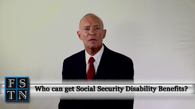 Who Can Get Social Security Disability Benefits?