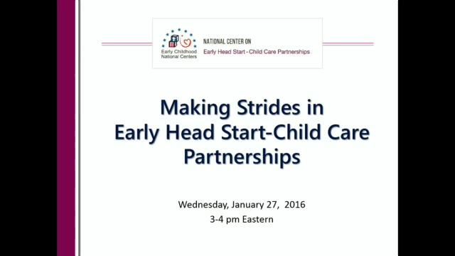 Making Strides in Early Head Start-Child Care Partnerships